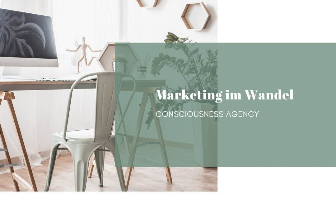 Von Geschrei in der breiten Masse hin zu bewussten Konsumenten und Kunden – Marketing im Wandel