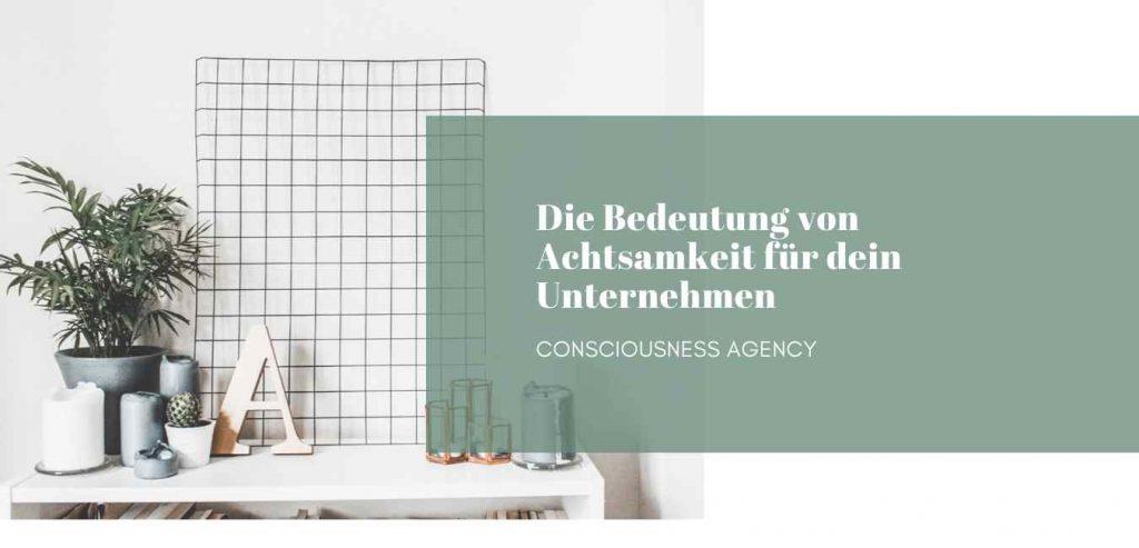 Blogbeitrag Achtsamkeit - Con Agency